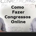 Como Fazer Congressos Online