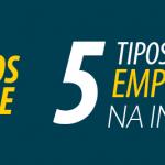 Negócio Online: 5 Tipos para Você Empreender na Internet