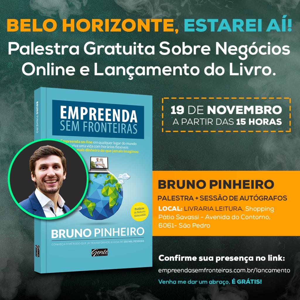 Livro Bruno Pinheiro - Empreenda Sem Fronteiras - Empreendedorismo Digital - Lançamento Belo Horizonte