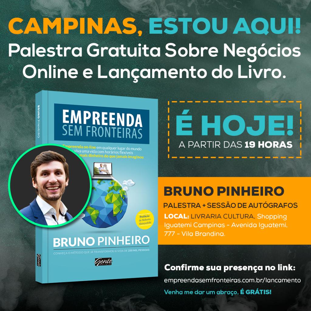 Livro Bruno Pinheiro - Empreenda Sem Fronteiras - Empreendedorismo Digital - Lançamento Campinas