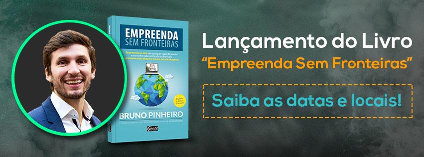 Datas e Locais Lançamento do Livro Empreenda Sem Fonteiras - Bruno Pinheiro. me