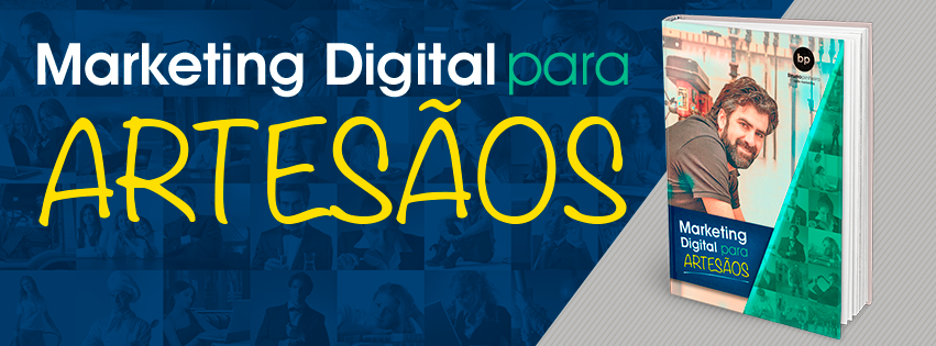Dicas de MArketing Digital para Artesãos - Bruno Pinheiro