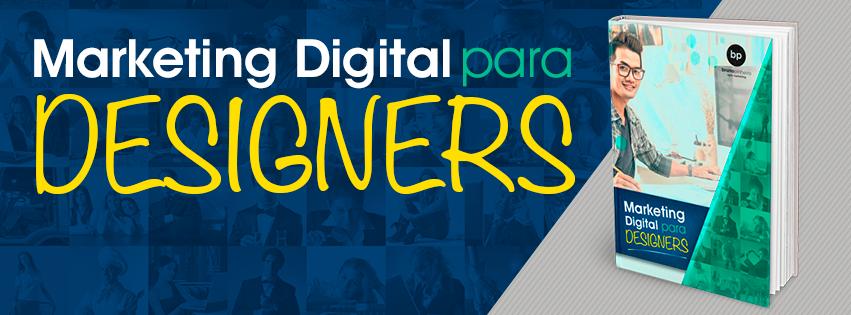 Dicas de Marketing Digital para Designers - Bruno Pinheiro
