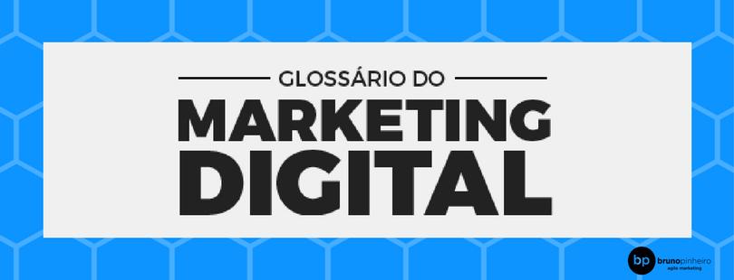 Ebook GLossário do MArketing Digital - Bruno Pinheiro