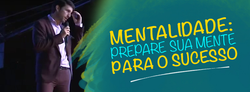 Mentalidade - Sucesso - Bruno Pinheiro - MindSet