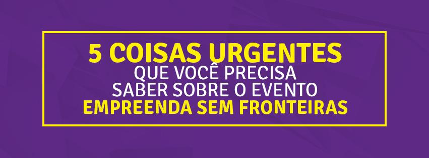 Evento Empreenda Sem Fronteiras Bruno Pinheiro