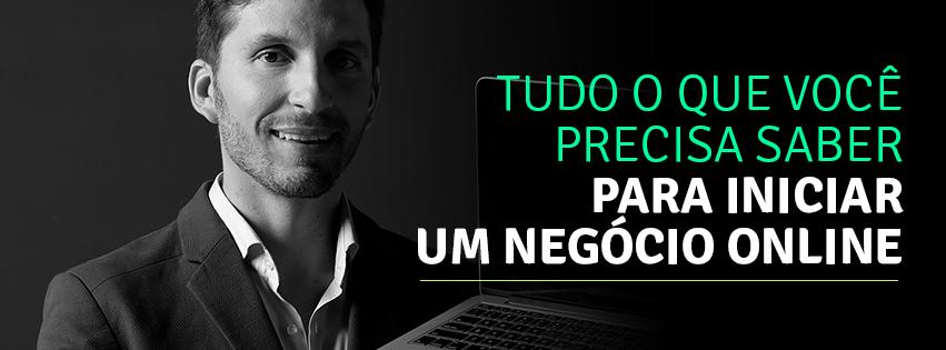 Tudo o que Você Precisa Saber Para Iniciar um Negócio Online e vendas - Bruno Pinheiro