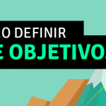 Como Definir a Meta SMART e Objetivos de Marketing